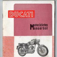 Coches y Motocicletas: CATALOGO DUCATI MOTOCICLETAS MONOARBOL - INSTRUCCIONES PARA USO Y ENTRETENIMIENTO. Lote 37991751
