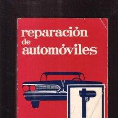 Coches y Motocicletas: REPARACIÓN DE AUTOMÓVILES / Y. DHERMY , TÉCNICAS MARCOMBO 1970 ( MECANICA ). Lote 38222953
