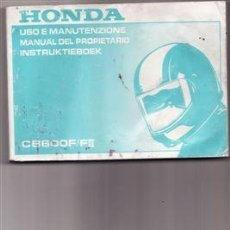 Coches y Motocicletas: MANUAL DEL PROPIETARIO HONDA CB 600 F/FII (ORIGINAL) IDIOMA ESPAÑOL/INGLES/ITALIANO. . Lote 38294169