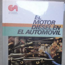 Coches y Motocicletas - LIBRO CEAC EL MOTOR DIESEL EN EL AUTOMOVIL MIGUEL DE CASTRO RF O1 - 38360497
