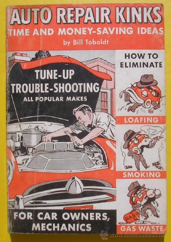 MANUAL DE TALLER AMERICANO - AUTO REPAIR KINKS 1952 - VARIAS MARCAS - TEXTO EN INGLÉS (Coches y Motocicletas Antiguas y Clásicas - Catálogos, Publicidad y Libros de mecánica)