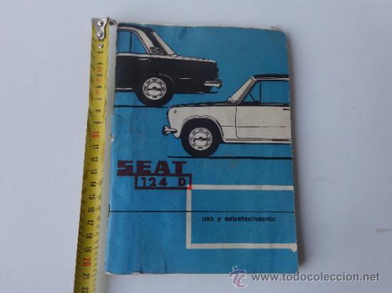 LIBRO USO ENTRETENIMIENTO SEAT 124 (Coches y Motocicletas Antiguas y Clásicas - Catálogos, Publicidad y Libros de mecánica)