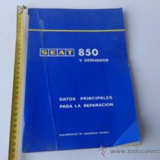 Coches y Motocicletas: SEAT 850 DATOS PRINCIPALES PARA LA REPARACION DE 1972. Lote 39505370