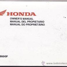 Coches y Motocicletas: MANUAL DEL PROPIETARIO HONDA CB 600 F (ORIGINAL) IDIOMA ESTAÑOL/INGLES/FRANCES.. Lote 194186576