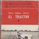 Coches y Motocicletas: DIEZ TEMAS SOBRE EL TRACTOR. 1963. Lote 38663993