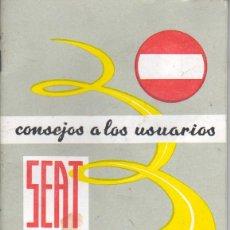 Coches y Motocicletas: LIBRO DE INSTRUCIONES CONSEJOS A LOS USUARIOS DE SEAT -AUTO 1971 TERCERA EDICIÓN. Lote 39915988