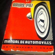 Coches y Motocicletas: MANUAL DE AUTOMOVILES ARIAS-PAZ 38 EDICION 1970. Lote 39942716
