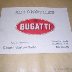 Coches y Motocicletas: ANTIGUO CATALOGO AUTOMOVILES BUGATTI,C.VALENCIA 228 BARCELONA AÑOS 20 - 4 PAG. 18,5X13 CM. . Lote 39973084