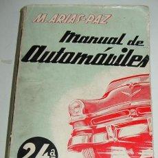 Coches y Motocicletas: ANTIGUO LIBRO ARIAS PAZ, MANUEL - MANUAL DE AUTOMÓVILES 1957 - 24ª EDICION - ED. DOSSAT - MIDE 17 X . Lote 38266201