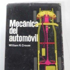 Coches y Motocicletas - ANTIGUO LIBRO MECANICA DEL AUTOMOVIL, COCHE, POR WILLIAM H. CROUSE, AÑO 1965, Edición Marcombo, 748 - 38282904