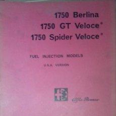 Coches y Motocicletas: ALFA ROMEO - 1750 BERLINA / GT V. / SPIDER V. 'CARACTERÍSTICAS TÉCNICAS' (IDIOMA INGLÉS). Lote 40556261