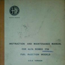 Coches y Motocicletas: ALFA ROMEO - MODELOS CILINDRADA 1750 'INSTRUCCIONES Y MANUAL DE MANTENIMIENTO' (IDIOMA INGLÉS). Lote 40563660