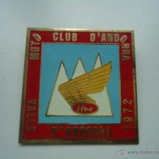 Autos und Motorräder - INSIGNIA ANTIGUA MOTO CLUB D'ANDORRA VALLAS D' ANDORRA 1972 HM. RETRO - 40626744