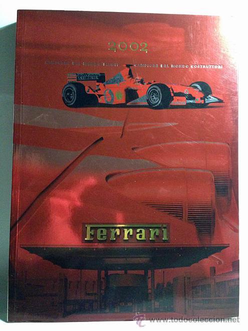 FERRARI ANUARIO 2002 - MICHAEL SCHUMACHER CAMPEÓN DEL MUNDO - TEXTO EN ITALIANO E INGLÉS (Coches y Motocicletas Antiguas y Clásicas - Catálogos, Publicidad y Libros de mecánica)