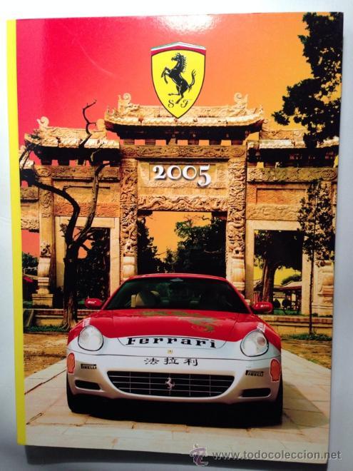 FERRARI ANUARIO 2005 - TEXTO EN ITALIANO E INGLÉS (Coches y Motocicletas Antiguas y Clásicas - Catálogos, Publicidad y Libros de mecánica)