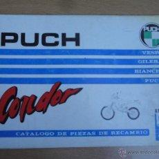 Coches y Motocicletas: PUCH CONDOR MOTO VESPA.CATALOGO ORIGINAL DE PIEZAS DE RECAMBIO. Lote 40841570