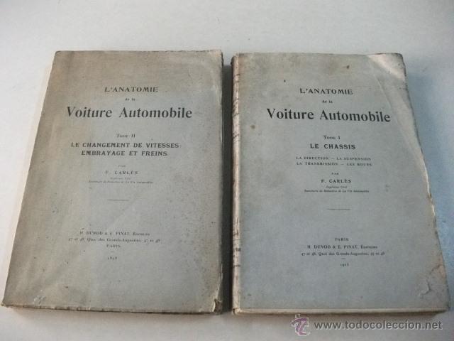 L'ANATOMIE DE LA VOITURE AUTOMOBILE – TOMES I Y II – F. CARLÈS (Coches y Motocicletas Antiguas y Clásicas - Catálogos, Publicidad y Libros de mecánica)