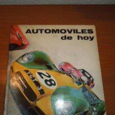 Coches y Motocicletas: LIBRO ANTIGUO AÑO 1967 - AUTOMOVILES DE HOY. Lote 41207738