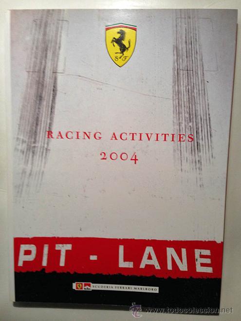 FERRARI ANUARIO MEDIA ANNUAL RACING ACTIVITIES 2004 - TEXTO EN ITALIANO E INGLÉS (Coches y Motocicletas Antiguas y Clásicas - Catálogos, Publicidad y Libros de mecánica)