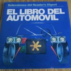 Coches y Motocicletas: EL LIBRO DEL AUTOMOVIL - SELECCIONES DEL READER´S DIGEST – 1980. Lote 41476831