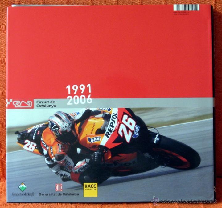 Coches y Motocicletas: Libro CIRCUIT DE CATALUNYA 1991 2006 - Foto 7 - 113451335