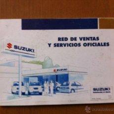 Coches y Motocicletas: CATALOGO DE RED DE VENTAS Y SERVICIOS OFICIALES SUZUKI (AÑOS 90). Lote 41534573