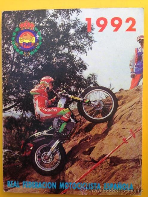 ANUARIO CALENDARIO DEPORTIVO MOTOCICLISTA 1992 REAL FEDERACIÓN MOTOCICLISTA ESPAÑOLA - TEXTO ESPAÑOL (Coches y Motocicletas Antiguas y Clásicas - Catálogos, Publicidad y Libros de mecánica)