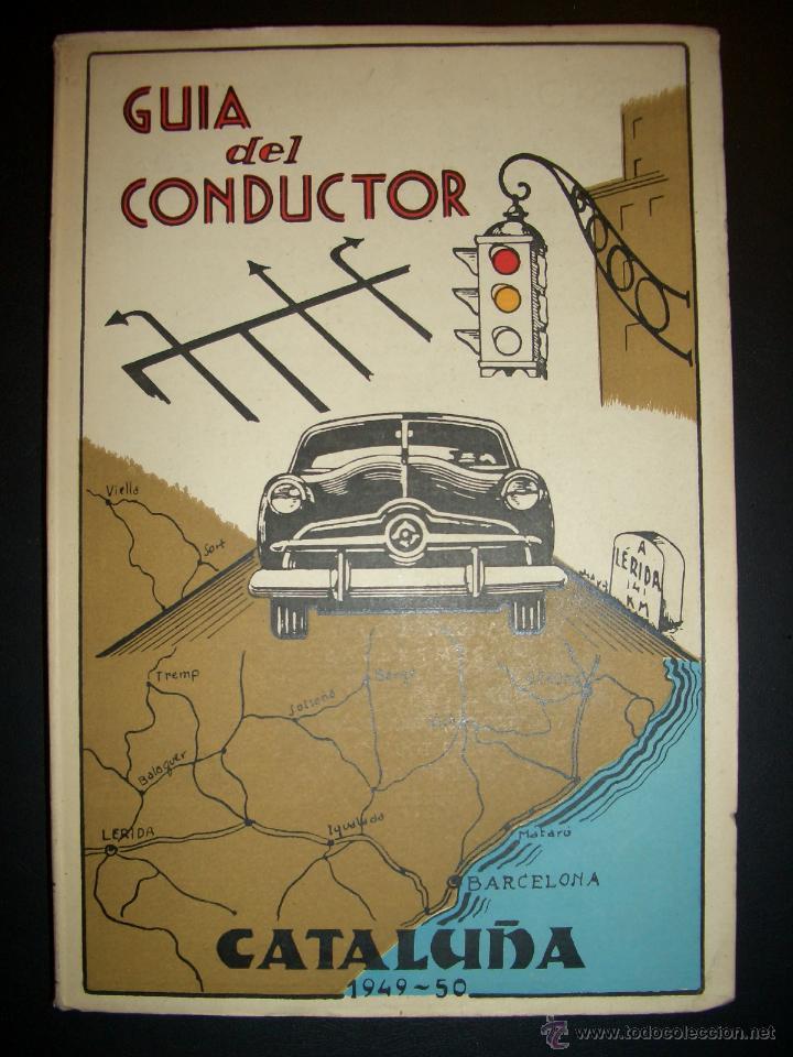 GUIA DEL CONDUCTOR.1949-50 (Coches y Motocicletas Antiguas y Clásicas - Catálogos, Publicidad y Libros de mecánica)