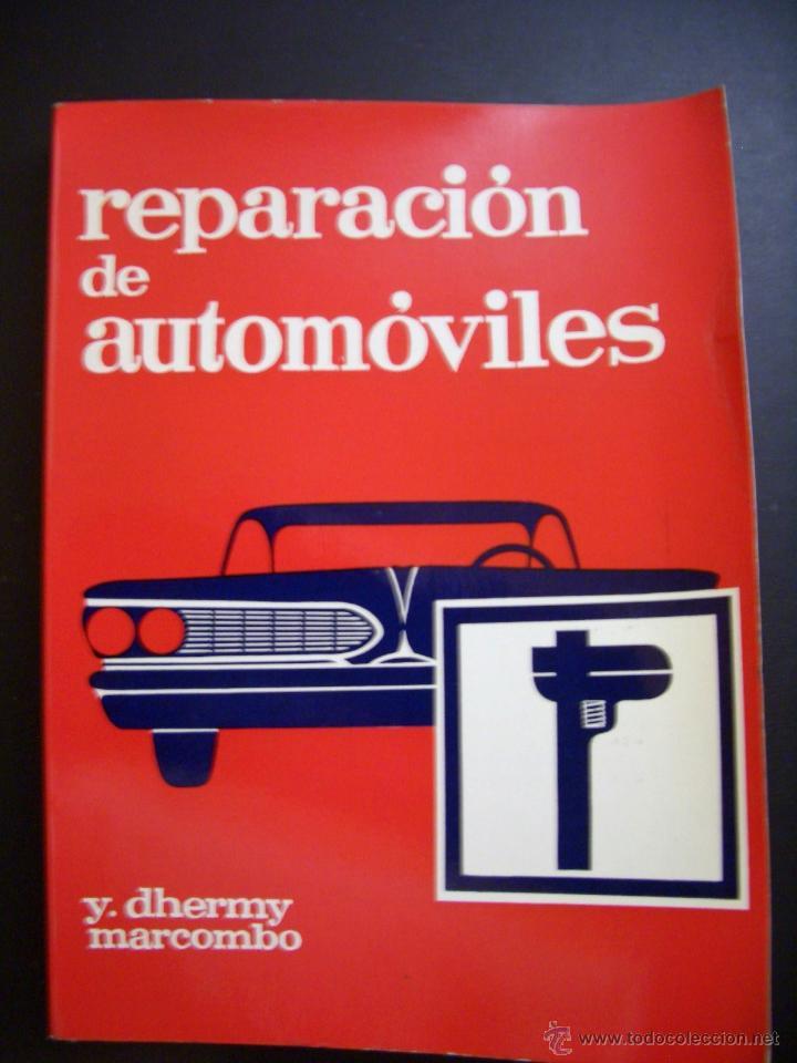 REPARACION DE AUTOMOVILES (Coches y Motocicletas Antiguas y Clásicas - Catálogos, Publicidad y Libros de mecánica)