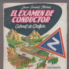 Coches y Motocicletas - EL EXAMEN DE CONDUCTOR, CARNET DE CHOFER. JUAN SENENT YBAÑEZ, 1958 - 41835459