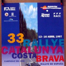 Coches y Motocicletas: CARTEL POSTER ORIGINAL 33 RALLYE CATALUNYA COSTA BRAVA 1997. Lote 185727253