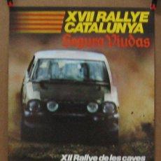 Coches y Motocicletas: CARTEL POSTER ORIGINAL XVII RALLYE CATALUNYA 1981. Lote 42220080