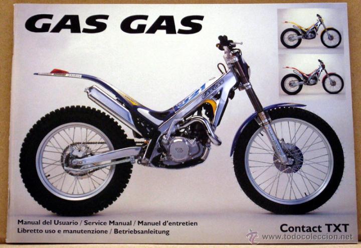GAS GAS TRIAL CONTACT TXT 1998 MANUAL INSTRUCCIONES ORIGINAL, TEXTO ESP ING FRA ITA ALE (Coches y Motocicletas Antiguas y Clásicas - Catálogos, Publicidad y Libros de mecánica)