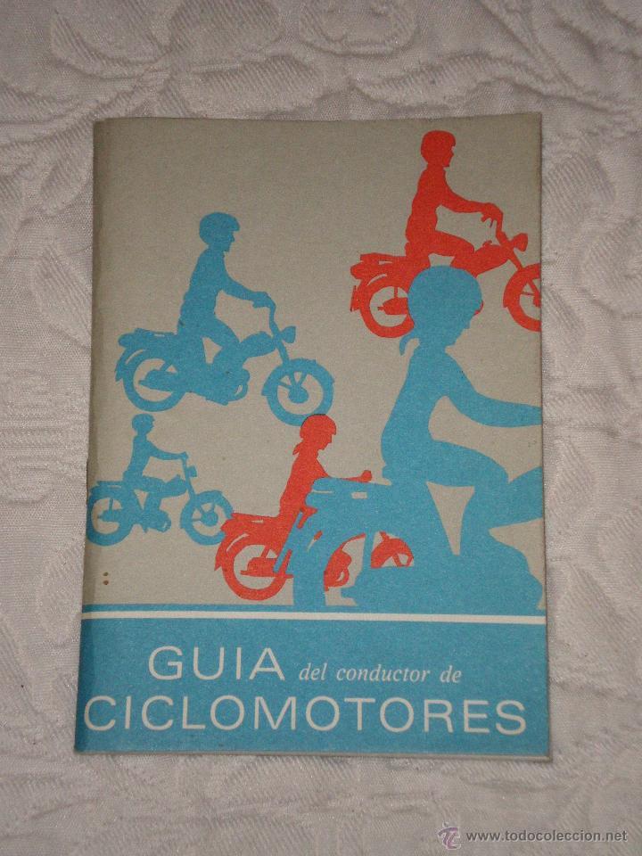 GUIA DEL CONDUCTOR DE CICLOMOTORES--AÑOS 1980 (Coches y Motocicletas Antiguas y Clásicas - Catálogos, Publicidad y Libros de mecánica)