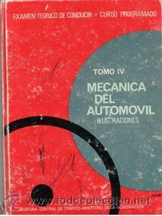 MECÁNICA DEL AUTOMÓVIL, ILUSTRACIONES. EXÁMEN TEÓRICO DE CONDUCIR (Coches y Motocicletas Antiguas y Clásicas - Catálogos, Publicidad y Libros de mecánica)