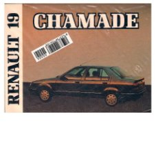 Coches y Motocicletas: MANUAL RENAULT 19 CHAMADE ED SEP 1989. Lote 43144299