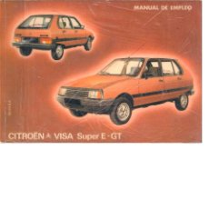 Coches y Motocicletas: MANUAL CITROËN VISA SUPER E GT 1981. Lote 43144432