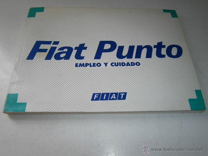 FIAT PUNTO MANUAL OFICIAL EMPLEO Y CUIDADO 1997 (Coches y Motocicletas Antiguas y Clásicas - Catálogos, Publicidad y Libros de mecánica)