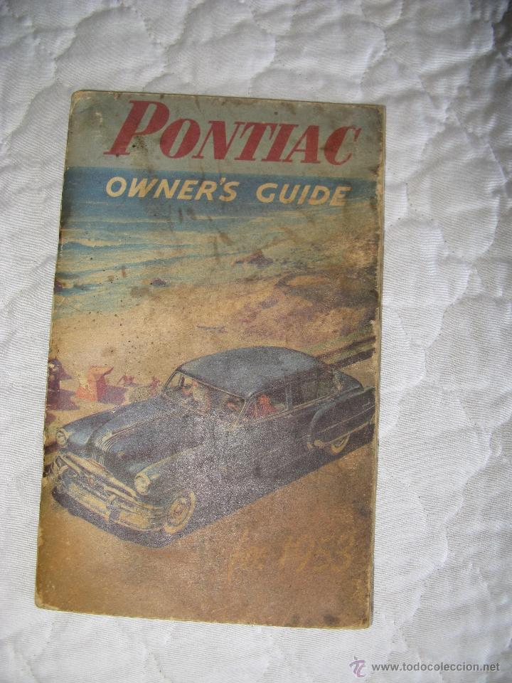 MANUAL PONTIAC CHEFTAIN 1953 (Coches y Motocicletas Antiguas y Clásicas - Catálogos, Publicidad y Libros de mecánica)