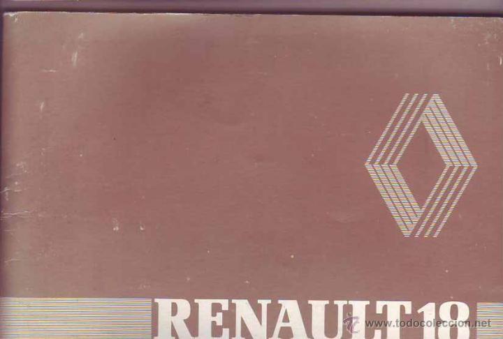 MANUAL RENAULT 18 (Coches y Motocicletas Antiguas y Clásicas - Catálogos, Publicidad y Libros de mecánica)