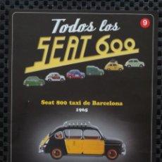 Coches y Motocicletas: SEAT 600 - TODOS LOS SEAT 600 - FASCICULO NUM 9 - SALVAT 2003. Lote 43438390