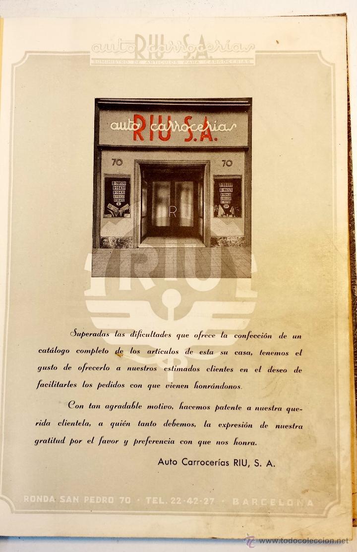 GRAN CATALOGO GENERAL AUTO CARROCERIAS RIU S.A. 274 PAGINAS CON MILES DE ARTICULOS, MEDIADOS S.XX. (Coches y Motocicletas Antiguas y Clásicas - Catálogos, Publicidad y Libros de mecánica)