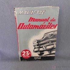 Coches y Motocicletas: MANUAL DE AUTOMOVILES DE M. ARIAS PAZ. Lote 43808896