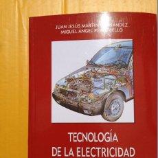 Coches y Motocicletas: TECNOLOGÍA DE LA ELECTRICIDAD DEL AUTOMOVIL - 2004 - EDICIONES CIE DOSSAT - TEXTO EN ESPAÑOL. Lote 43846642