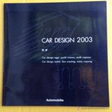 Coches y Motocicletas: CAR DESIGN 2003 - TEXTO EN ITALIANO E INGLÉS. Lote 43859043