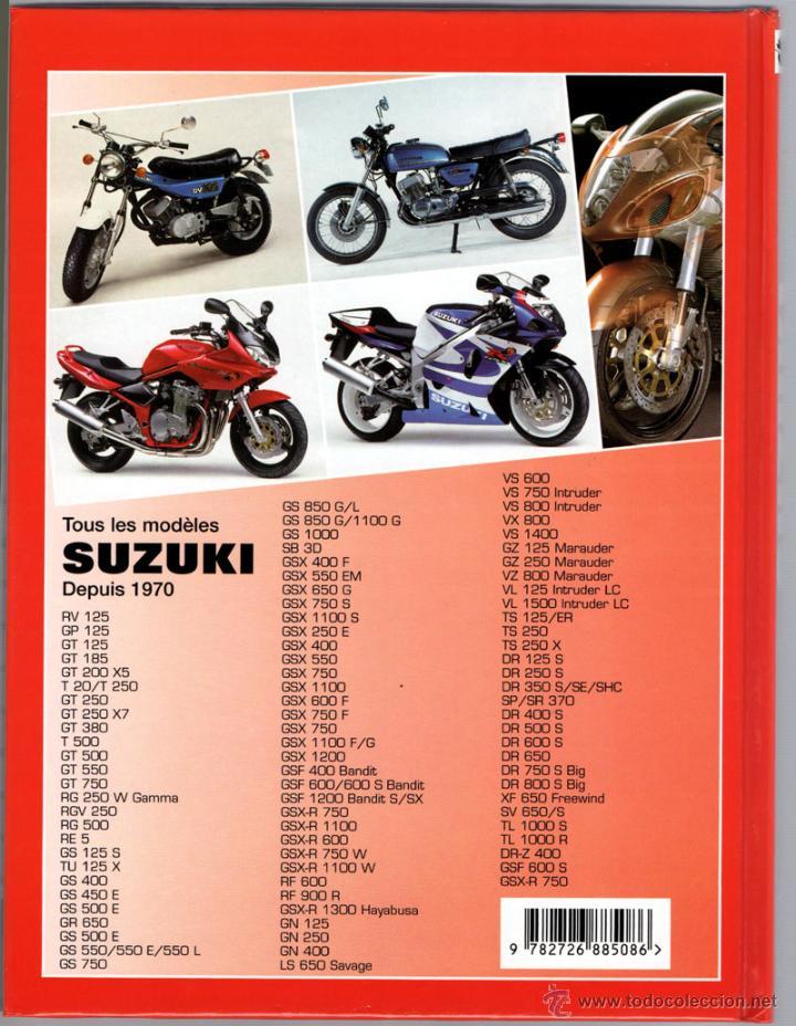 Coches y Motocicletas: LIBRO SUZUKI TOUS LES MODELES DEPUIS 1970 - Foto 2 - 117877703