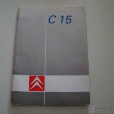 Coches y Motocicletas: MANUAL USO Y MANTENIMIENTO CITROEN C15. Lote 44002661