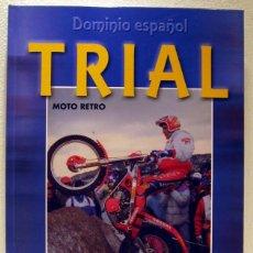 Coches y Motocicletas: LIBRO TRIAL DOMINIO ESPAÑOL. Lote 44066614