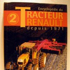 Coches y Motocicletas: LIBRO TRACTEUR RENAULT DEPUIS 1971. Lote 44067030