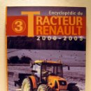 Coches y Motocicletas: LIBRO TRACTEUR RENAULT 2000 - 2005. Lote 44067081